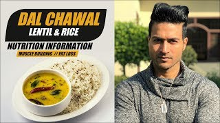 Detail Information on DAL CHAWAL (Lentil Rice) for Muscle Building or fat Loss by Guru Mann