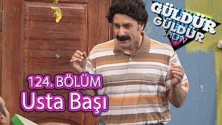 getlinkyoutube.com-Güldür Güldür Show 124. Bölüm, Usta Başı Skeci
