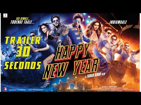 Happy New Year | TRAILER 30 Seconds | Deepika Padukone, Shah Rukh Khan