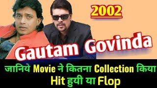 Mithun Chakroborty GAUTAM GOVINDA 2002 Bollywood Movie LifeTime WorldWide Box Office Collections width=