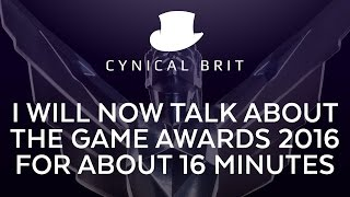 getlinkyoutube.com-I will now talk about the Game Awards 2016 for about 16 minutes