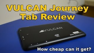 Vulcan Journey tab Review