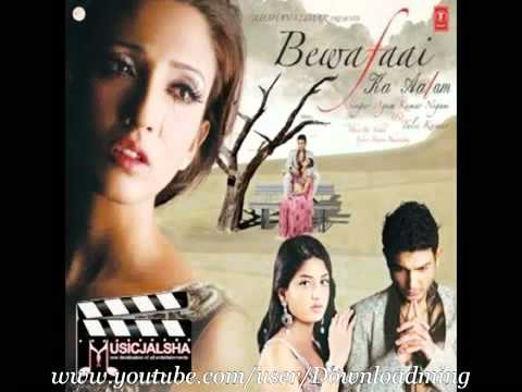 Apne Haathon Se Mujhe De Do   Agam Kumar Nigam Bewafaai Ka Aalam 2010 -F_6xOyzPjfY