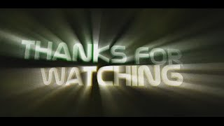 BEST Thanks for watching INTRO