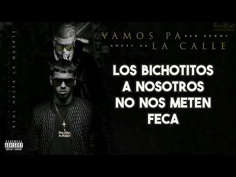 Vamos Pa La Calle Ft Anuel Aa Hector El Father de Bad Bunny Letra y Video