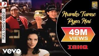 getlinkyoutube.com-Ishq - Humko Tumse Pyar Hai | Aamir Khan | Ajay Devgan