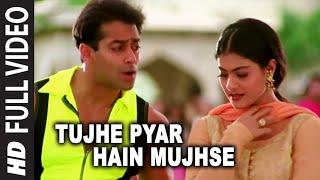Tujhe Pyar Hain Mujhse (Chhad Zid Karna) | Pyar Kiya Toh Darna Kya | Salman Khan, Kajol width=