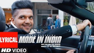 MADE IN INDIA Lyrical Video | Guru Randhawa | Bhushan Kumar | DirectorGifty | Elnaaz Norouzi | Vee width=