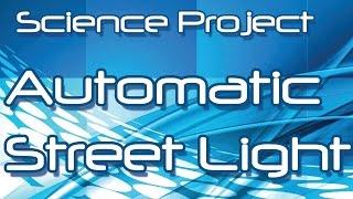 getlinkyoutube.com-Make an Automatic Street Light at Home (Hindi / Urdu)