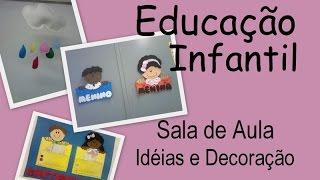 getlinkyoutube.com-Educação Infantil ♥ Sala de Aula
