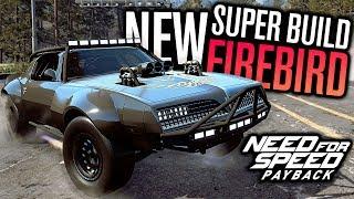 NEW SUPER BUILD PONTIAC FIREBIRD CUSTOMIZATION!! | Need for Speed Payback DLC