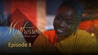 Série - Maitresse d'un homme marié - Episode 8