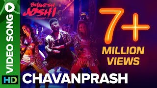 Chavanprash Video Song ft. Arjun Kapoor & Harshvardhan Kapoor | Bhavesh Joshi Superhero | 1st June width=