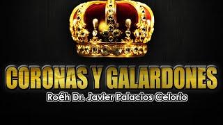 getlinkyoutube.com-CORONAS Y GALARDONES - Roeh Dr. Javier Palacios Celorio.