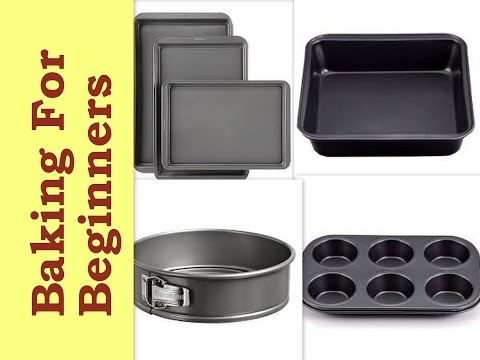 Baking Tins & Pans A Beginner Must Own - Simple Tips For Buying Them