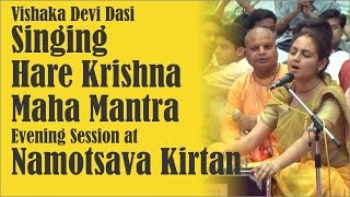 Vishaka Devi Dasi Singing Hare Krishna Maha Mantra Evening Session at Namotsava Kirtan Festival 2016