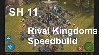 getlinkyoutube.com-Rival Kingdoms Speedbuild SH 11 Basedesign | KineKGaming