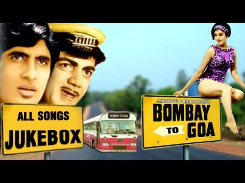 Bombay To Goa - All Songs Jukebox - Superhit Evergreen Romantic Hindi Songs