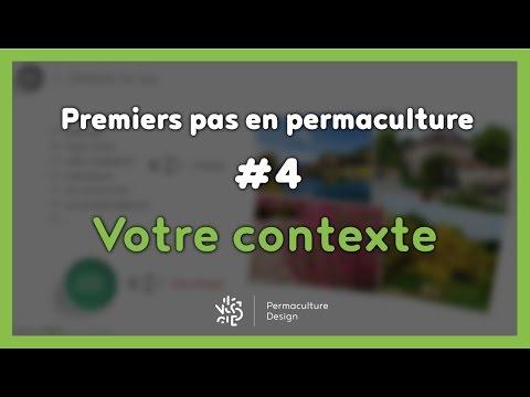 Premiers pas en permaculture #4/7 - VOTRE CONTEXTE