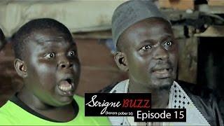 Serigne Buzz (Borom pobar bi) - Épisode 15