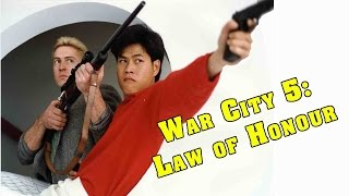 Wu Tang Collection - War City 5: Law Of Honour