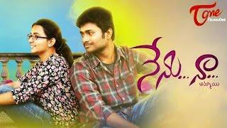 getlinkyoutube.com-NENU NAA... | Telugu Short Film 2016 | Directed by Srijan Reddy Gopireddy | #TeluguShortFilms
