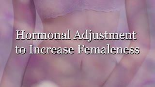 getlinkyoutube.com-Hormonal Adjustment to Increase Femaleness (Subliminal)