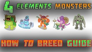 getlinkyoutube.com-My Singing Monsters HowToBreed ALL 4 ELEMENTS MONSTERS 100% TRUE :D