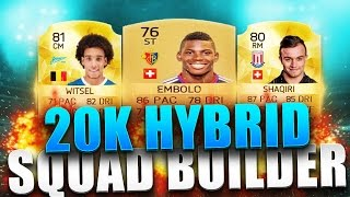 getlinkyoutube.com-FIFA 16 Ultimate Team - 20K Hybrid Squad Builder