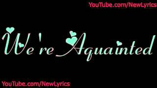 getlinkyoutube.com-The Weeknd - Aquainted (lyrics with sound)