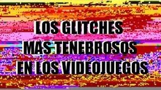 getlinkyoutube.com-LOS GLITCHES MAS TENEBROSOS DE LOS VIDEOJUEGOS!! : Mas Alla del Start