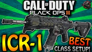"getlinkyoutube.com-Call of Duty: Black Ops 3 - ""ICR-1"" BEST CLASS SETUP - BO3 Best ICR-1 Class Setup! (BO3 Best Class)"