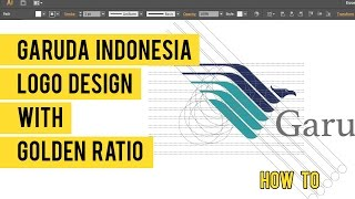 Desain Logo Garuda Indonesia dengan Golden Ratio di Adobe Illustrator (SpeedArt)