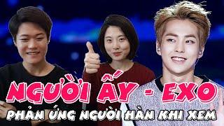 getlinkyoutube.com-Phản ứng của người Hàn Quốc khi xem Clip Người Ấy - EXO và hát tiếng Việt // 베트남 노래부르기! 그 사람 - 엑소