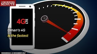 Oman's 4G is the fastest