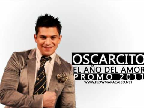 El Año Del Amor de Oscarcito Letra y Video