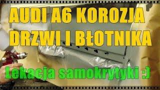 getlinkyoutube.com-Audi A6 korozja drzwi i błotnika cz.1