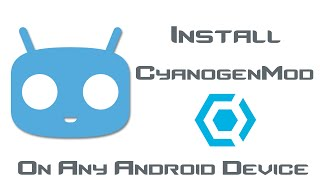 getlinkyoutube.com-Install CyanogenMod - Any Android Device - Without Rooting Or Installing a Custom Recovery