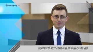 Paweł Cymcyk, #50 KOMENTARZ TYGODNIA (13.01.2017)