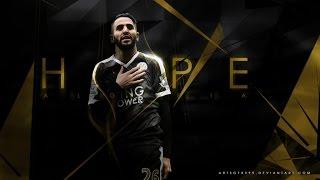 getlinkyoutube.com-Riyad Mahrez - Sensational - Leicester FC - Amazing Goals, Skills, Dribbles - 2015-2016 - HD