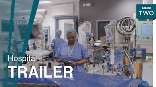 Hospital: Episode 2 Trailer - BBC Two