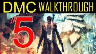 "DMC walkthrough - part 5 Devil may cry walkthrough part 5 PS3 XBOX PC HD 2013 ""DMC walkthrough part 1"""