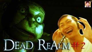 getlinkyoutube.com-Dead Realm#02 : ซ่อนจนมือสั่น [Feat.Cool Cool]