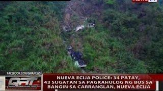 Nueva Ecija Police: 34 patay, 43 sugatan sa pagkahulog ng bus sa bangin sa Carranglan, Nueva Ecija