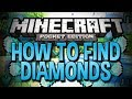 HOW TO FIND DIAMONDS IN MINECRAFT POCKET EDITION (0.8.1)