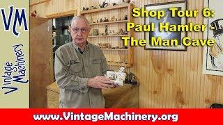 Shop Tour 6: Paul Hamler - The Man Cave