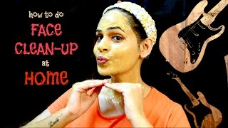 How To Do A Face Clean Up At Home | ANTI TAN