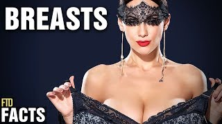 20 Amazing Facts About B R E A S T S