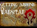 WoD:  Getting Around in Warspear, Ashran (Horde)
