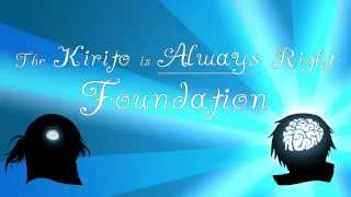 getlinkyoutube.com-The Kirito is Always Right Foundation